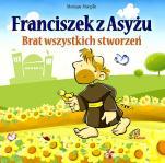Franciszek z Asyżu - Brat wszystkich stworzeń, Monique Morgillo
