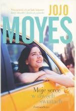 Moje serce w dwóch światach - , Jojo Moyes