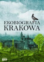 Ekobiografia Krakowa - , red. Adam Izdebski, Rafał Szmytka