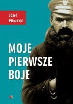 Moje pierwsze boje - , Józef Piłsudski