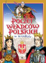 Poczet władców polskich w komiksie - w komiksie, Paweł Kołodziejski, Bogusław Michalec