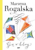 Gra w kolory - , Marzena Rogalska