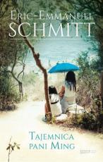 Tajemnica pani Ming - Opowieści o Niewidzialnym, Eric-Emmanuel Schmitt