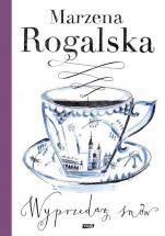 Wyprzedaż snów - , Marzena Rogalska