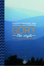 Góry - Stan umysłu, Robert Macfarlane