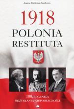 1918 Polonia Restituta - 100. rocznica odzyskania niepodległości, Joanna Wieliczka-Szarkowa