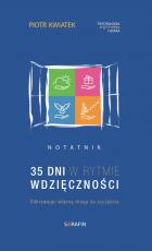35 dni w rytmie wdzięczności notatnik - Notatnik, Piotr Kwiatek OFMCap