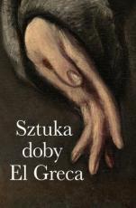 Sztuka doby El Greca - , red. ks. Andrzej Witko