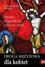 Droga krzyżowa dla kobiet - , s. Bożena Maria Hanusiak