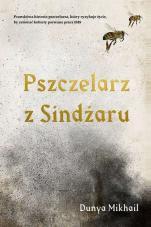 Pszczelarz z Sindżaru - , Dunya Mikhail