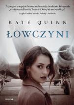 Łowczyni - , Kate Quinn