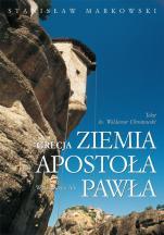 Grecja. Ziemia Apostoła Pawła - , Stanisław Markowski, ks. Waldemar Chrostowski
