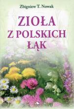 Zioła z polskich łąk - , Zbigniew T. Nowak