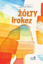 Żółty irokez - , Joanna Hacz