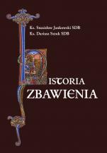 Historia zbawienia /salezjańskie/ - , ks. Stanisław Jankowski SDB, ks. Dariusz Sztuk SDB