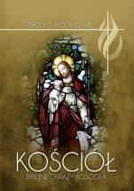 Kościół Biblijne obrazy kościoła - Biblijne obrazy Kościoła, red. ks. Piotr Łabuda