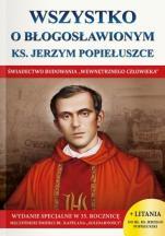 """Wszystko o błogosławionym ks. Jerzym Popiełuszce - Świadectwo budowania """"wewnętrznego człowieka"""", Wacław Stefan Borek"""
