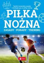 Piłka nożna - Zasady, porady, trening, Piotr Żak