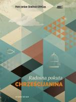 Radosna pokuta chrześcijanina - , Piotr Jordan Śliwiński OFMCap