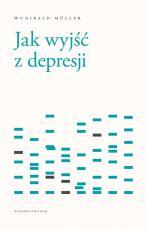 Jak wyjść z depresji - , Wunibald Müller