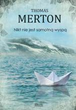 Nikt nie jest samotną wyspą  - , Thomas Merton