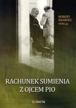 Rachunek sumienia z Ojcem Pio - , oprac. Robert Krawiec OFMCap