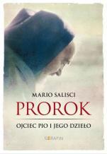 Prorok ojciec pio i jego dzieło - , Mario Salisci