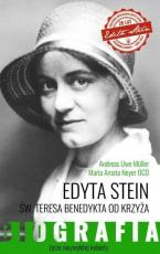 Edyta Stein / Biografia  - Biografia, Andreas Uwe Müller, Maria Amata Neyer OCD