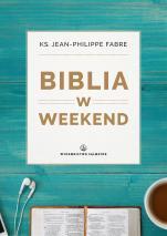 Biblia w weekend - , ks. Jean-Philippe Fabre