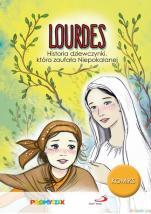 Lourdes Historia dziewczynki, która zaufała Niepokalanej - Historia dziewczynki, która zaufała Niepokalanej, Michał Pawłowski