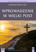 Wprowadzenie w Wielki Post CD mp3 - , Joachim Stencel SDS