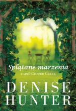 Splątane marzenia - , Denise Hunter