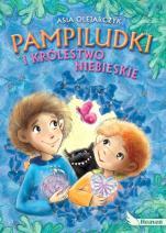 Pampiludki i Królestwo Niebieskie - , Asia Olejarczyk, Agnieszka Filipowska