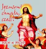 Jezusowi chwała, cześć! Mocni w duchu - , Mocni w Duchu