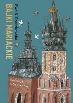 Bajki mariackie - , Ewa K. Czaczkowska
