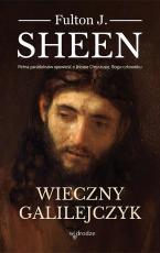 Wieczny Galilejczyk - , Fulton J. Sheen