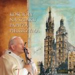 Kościoły na szlaku Papieża Pielgrzyma - , Józef Zbigniew Polak