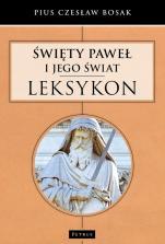 Święty Paweł i jego świat - Leksykon, Pius Czesław Bosak