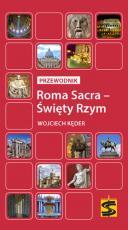 Roma Sacra – Święty Rzym - Przewodnik, Wojciech Kęder