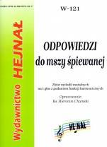 Odpowiedzi do mszy śpiewanej - Zbiór melodii mszalnych na 1 głos z podaniem funkcji harmonicznych, oprac. ks. Hieronim Chamski