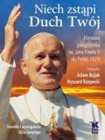 Niech zstąpi Duch Twój - Pierwsza pielgrzymka św. Jana Pawła II do Polski 1979, Adam Bujak, Ryszard Rzepecki