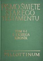 Pismo Święte Starego Testamentu Tom V-1 1-2 Księga Kronik - Tom V-1 1-2 Księga Kronik, oprac. Hugolin Langkammer OFM