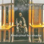 Konfesjonał bez strachu CD - , ks. Grzegorz Strzelczyk