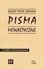 Pisma monastyczne św. Piotr Damiani - , św. Piotr Damiani