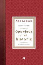 Opowiedz mi historię  - Opowieść o wieczności, Max Lucado