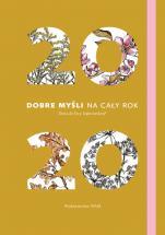 2020. Dobre myśli na cały rok  Zeszyt - Dieta dr Ewy Dąbrowskiej® (zeszyt), Beata Anna Dąbrowska