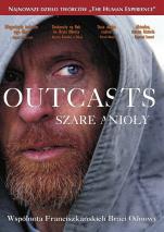 Outcasts - Szare Anioły - ,