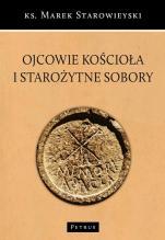 Ojcowie Kościoła i starożytne sobory - Pogadanki radiowe, ks. Marek Starowieyski