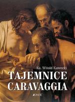 Tajemnice Caravaggia - , ks. Witold Kawecki