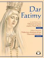 Dar Fatimy. Niebo jest silniejsze od nas - , ks. Tadeusz Guz